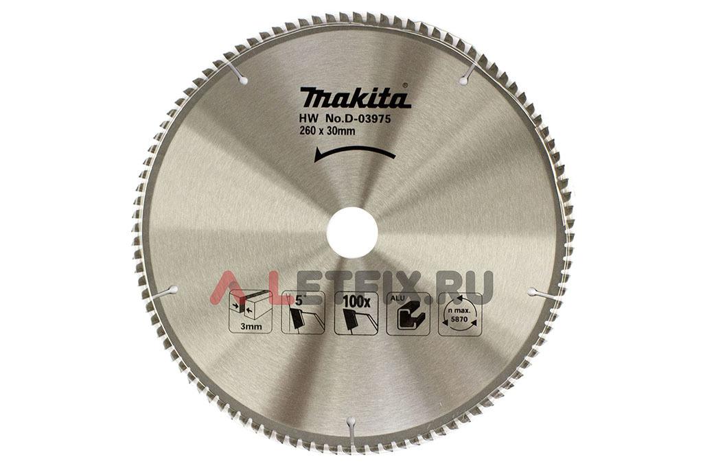 Диск пильный по алюминию Makita D-03975 260х30х1.8/100 (100 зубьев серии Specialized для быстрого реза
